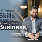 10-Poker-Skills-to-Use-for-Growing-Your-Business