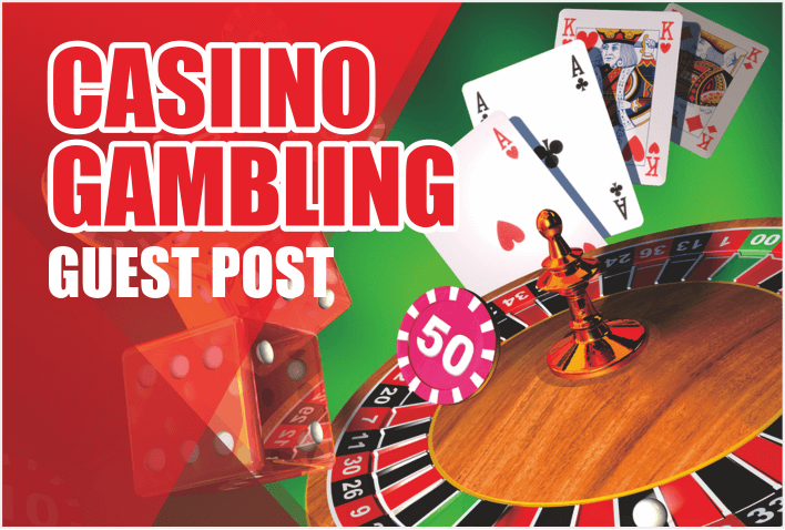 Submit Guest Post forCasino